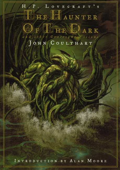 <b> Coulthart, John — <I>H.P. Lovecraft's The Haunter Of The Dark and other Grotesque Visions</I></b>, 2006